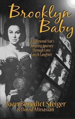 Brooklyn Baby: A Hollywood Star's Amazing Journey Through Love, Loss & Laughter (Hardback) (Hardback)