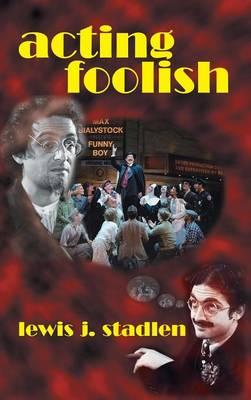 Acting Foolish (Hardback) (Hardback)
