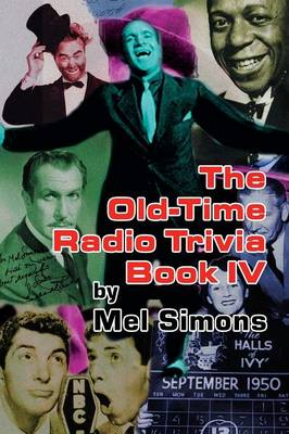 The Old-Time Radio Trivia Book IV (Paperback)
