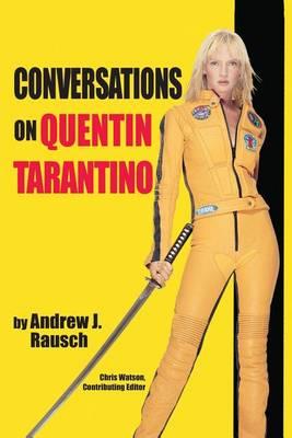 Conversations on Quentin Tarantino (Paperback)