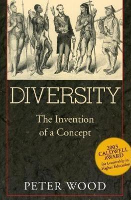 Diversity: The Invention of a Concept (Paperback)