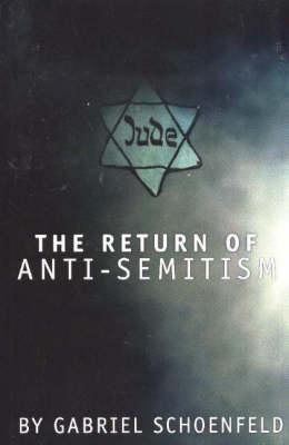 The Return of Anti Semitism (Paperback)