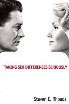 Taking Sex Differences Seriously (Paperback)