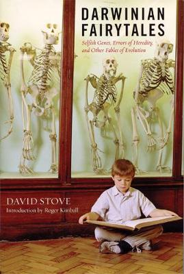 Darwinian Fairytales: Selfish Genes, Errors of Heredity and Other Fables of Evolution (Hardback)