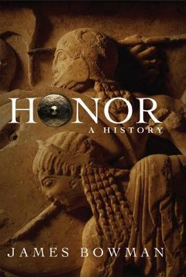 Honor: A History (Hardback)