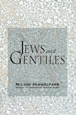 Jews & Gentiles (Hardback)