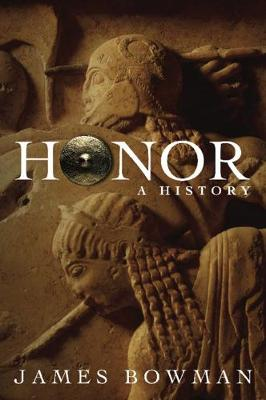 Honor: A History (Paperback)