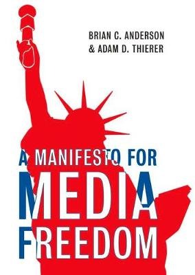 Manifesto for Media Freedom (Hardback)