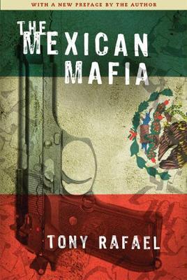 The Mexican Mafia (Paperback)