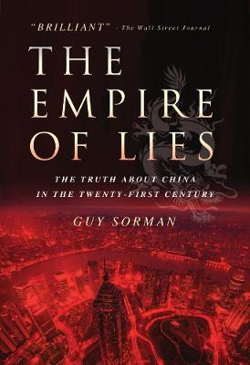 Empire of Lies: The Truth about China in the Twenty-First Century (Paperback)
