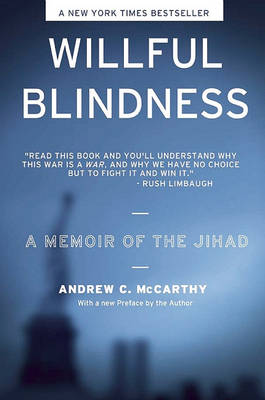 Willful Blindness: A Memoir of the Jihad (Paperback)