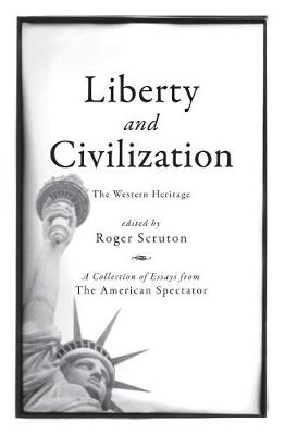 Liberty and Civilization: The Western Heritage (Hardback)