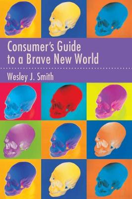 Consumer's Guide to a Brave New World (Paperback)