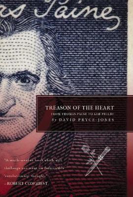 Treason of the Heart: From Thomas Paine to Kim Philby (Hardback)