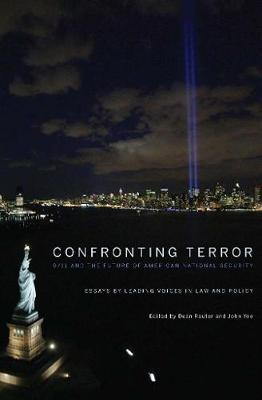 Confronting Terror: 9/11 and the Future of American National Security (Hardback)