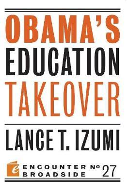 Obama's Education Takeover (Paperback)