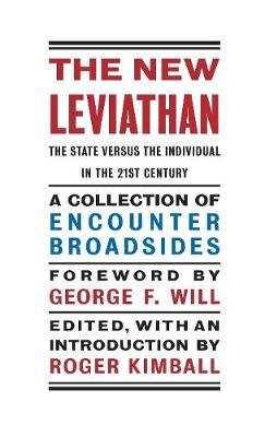 The New Leviathan: The State Versus the Individual in the 21st Century (Hardback)