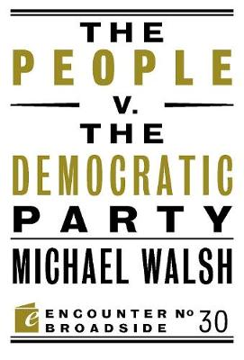 The People v. the Democratic Party (Paperback)