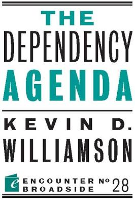 The Dependency Agenda (Paperback)