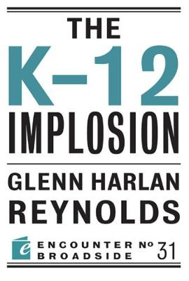 The K-12 Implosion: The Coming Collapse of Russia, and What It Means for America (Paperback)