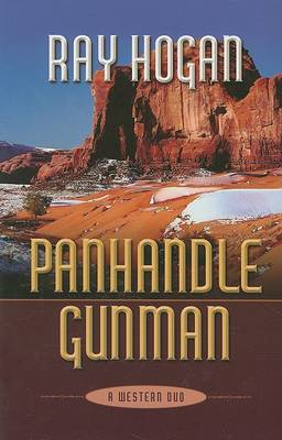 Panhandle Gunman: A Western Duo (Hardback)