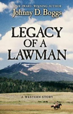 Legacy of a Lawman: A Western Story (Hardback)
