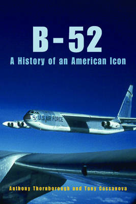 B-52: A History of an American Icon (Hardback)