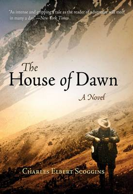 The House of Dawn: A Novel (Paperback)