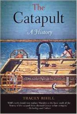 The Catapult: A History (Paperback)