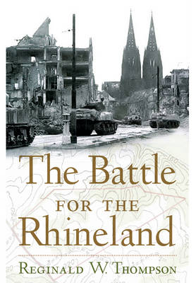 The Battle for the Rhineland (Paperback)