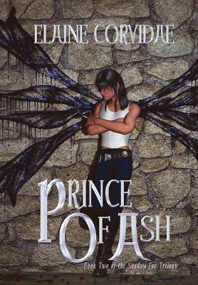 Prince of Ash - Shadow Fae Trilogy (Hardback)
