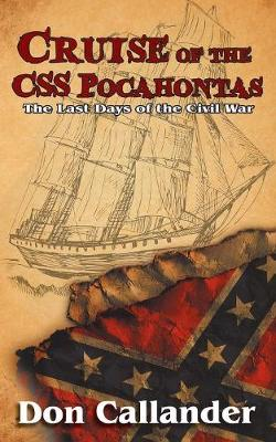 Cruise of the CSS Pocahontas (Paperback)