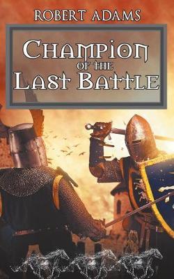Champion of the Last Battle (Paperback)