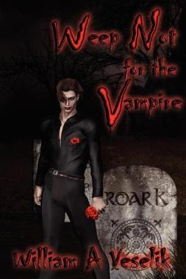 Weep Not for the Vampire (Paperback)
