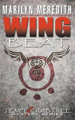 Wing Beat - Tempe Crabtree Mystery 4 (Paperback)