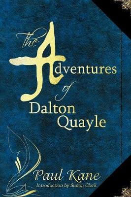The Adventures of Dalton Quayle (Paperback)