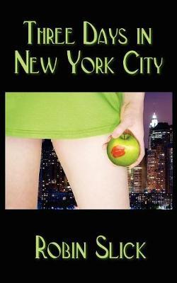 Three Days in New York City (Paperback)