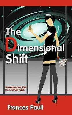 The Dimensional Shift (Paperback)