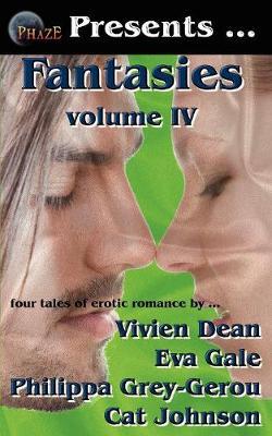 Phaze Fantasies, Volume IV (Paperback)