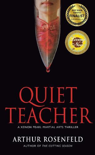 Quiet Teacher - A Xenon Pearl Martial Arts Thriller (Paperback)