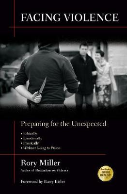 Facing Violence: Preparing for the Unexpected (Paperback)