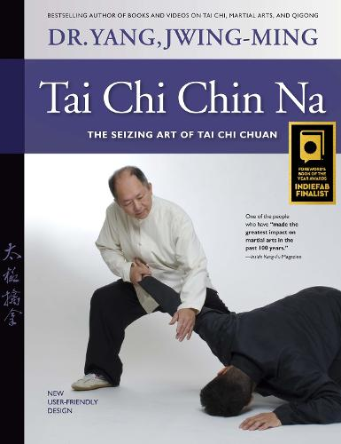 Tai Chi Chin Na Revised: The Seizing Art of Tai Chi Chuan (Paperback)