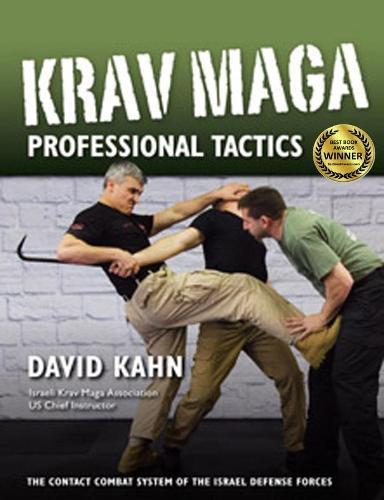 Krav Maga Professional Tactics: The Contact Combat System of the Israeli Martial Arts (Paperback)