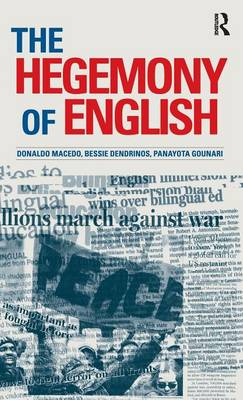 Hegemony of English (Hardback)