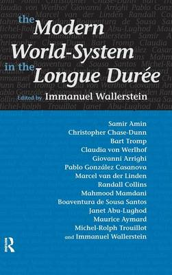 Modern World-System in the Longue Duree (Hardback)