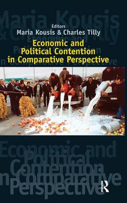 Economic and Political Contention in Comparative Perspective (Hardback)