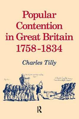 Popular Contention in Great Britain, 1758-1834 (Paperback)