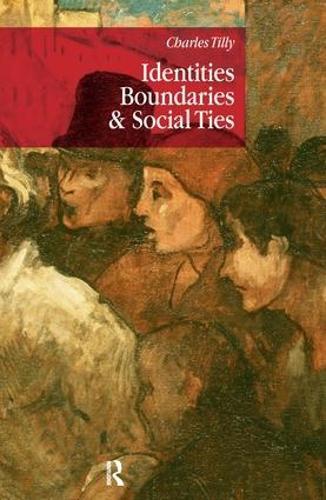 Identities, Boundaries and Social Ties (Hardback)