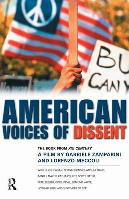 American Voices of Dissent: The Book from XXI Century, a Film by Gabrielle Zamparini and Lorenzo Meccoli (Paperback)