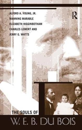 Souls of W.E.B. Du Bois (Hardback)